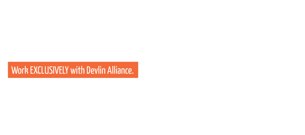 Work exclusively with Devlin Alliance