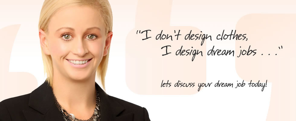 I dont design clothes, I design dream jobs